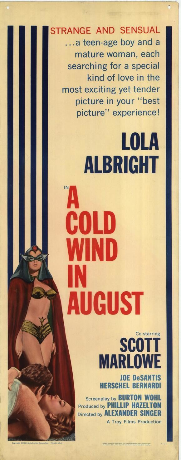 A Cold Wind in August A Cold Wind in August 1961 The Motion Pictures