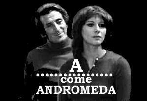 A come Andromeda A come Andromeda