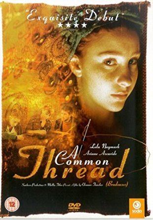 A Common Thread A Common Thread DVD 2004 Amazoncouk Lola Naymark Ariane