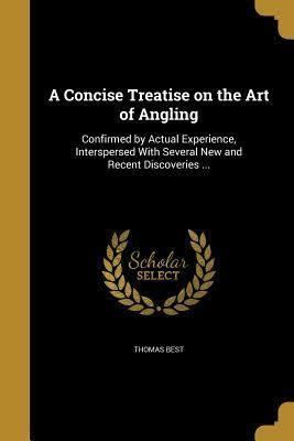 A Concise Treatise on the Art of Angling t3gstaticcomimagesqtbnANd9GcQpsrQ4MgjH6xn56X