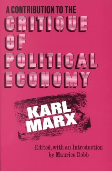 A Contribution to the Critique of Political Economy t1gstaticcomimagesqtbnANd9GcT8mW7a6hydtob2A