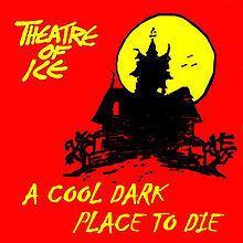 A Cool Dark Place to Die httpsuploadwikimediaorgwikipediaenthumb7