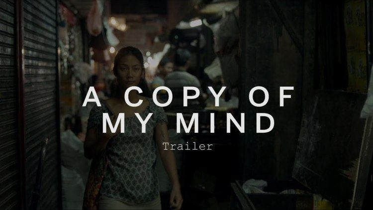 A Copy of My Mind A COPY OF MY MIND Trailer Festival 2015 YouTube