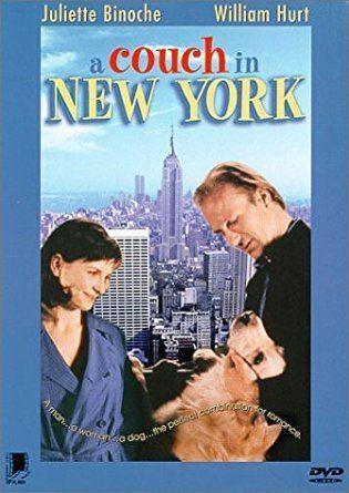 A Couch in New York Amazoncom A Couch in New York Juliette Binoche William Hurt