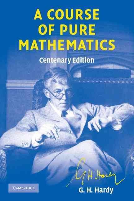 A Course of Pure Mathematics t0gstaticcomimagesqtbnANd9GcSNV49q02lkXFfA1N