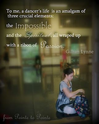 A Dancer's Life Quote To me a dancers life is an amalgam of three crucial elements