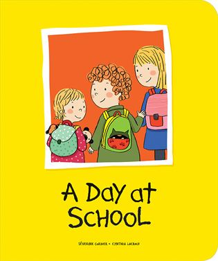 A Day at School Owlkids Book Review A Day at School Owlkids