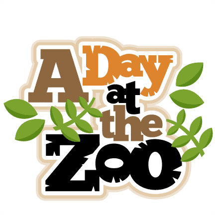 A Day at the Zoo A Day at the Zoo scrapbook title SVG cut files for scrapbooking