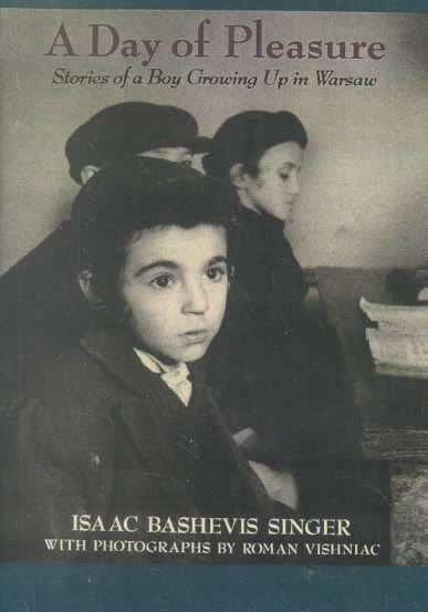 A Day of Pleasure: Stories of a Boy Growing up in Warsaw t2gstaticcomimagesqtbnANd9GcSR5eqhR1SHEzpWbf