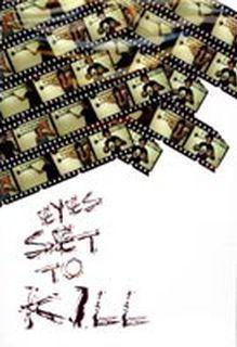 A Day with Eyes Set to Kill httpsuploadwikimediaorgwikipediaen009Eye