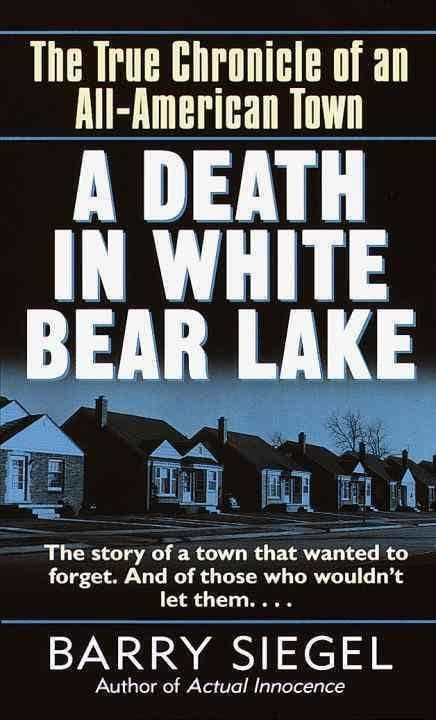 A Death in White Bear Lake t1gstaticcomimagesqtbnANd9GcTcGJHnylxmJ1eqVs