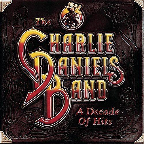 A Decade of Hits (Charlie Daniels album) httpsimagesnasslimagesamazoncomimagesI6
