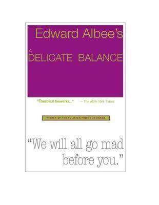A Delicate Balance (play) t3gstaticcomimagesqtbnANd9GcSHfPub1AxLDUVJN