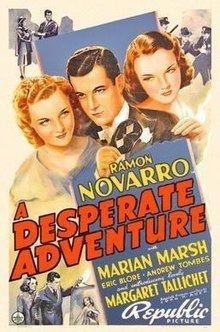 A Desperate Adventure (film) httpsuploadwikimediaorgwikipediaenthumbb