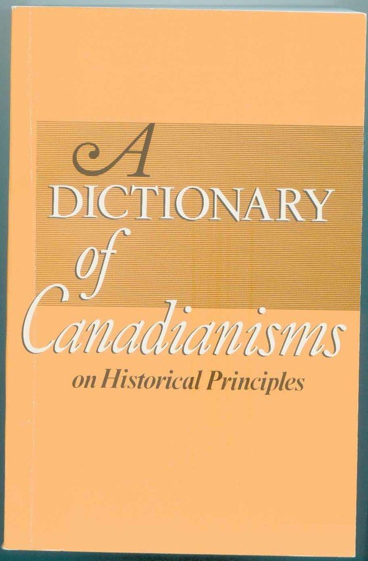 A Dictionary of Canadianisms on Historical Principles facultyartsubccasdollingerdchp1991paperjpg