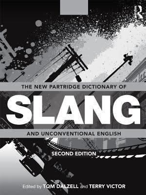 A Dictionary of Slang and Unconventional English t1gstaticcomimagesqtbnANd9GcQgCUMeomGzIjbxj
