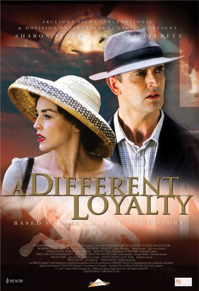 A Different Loyalty A Different Loyalty Forum Films