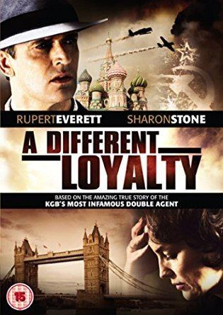 A Different Loyalty A Different Loyalty 2004 DVD Amazoncouk Sharon Stone Rupert