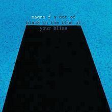 A Dot of Black in the Blue of Your Bliss httpsuploadwikimediaorgwikipediaenthumb5