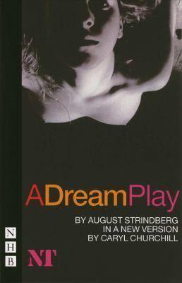 A Dream Play t1gstaticcomimagesqtbnANd9GcT5XxCSOBUZJsdAb