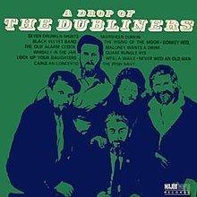 A Drop of The Dubliners httpsuploadwikimediaorgwikipediaenthumb4
