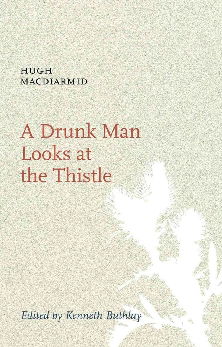 A Drunk Man Looks at the Thistle t2gstaticcomimagesqtbnANd9GcSd2JbdYzzO96q9NK