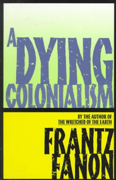 A Dying Colonialism t3gstaticcomimagesqtbnANd9GcSkSpTUAt4PqQAy8f