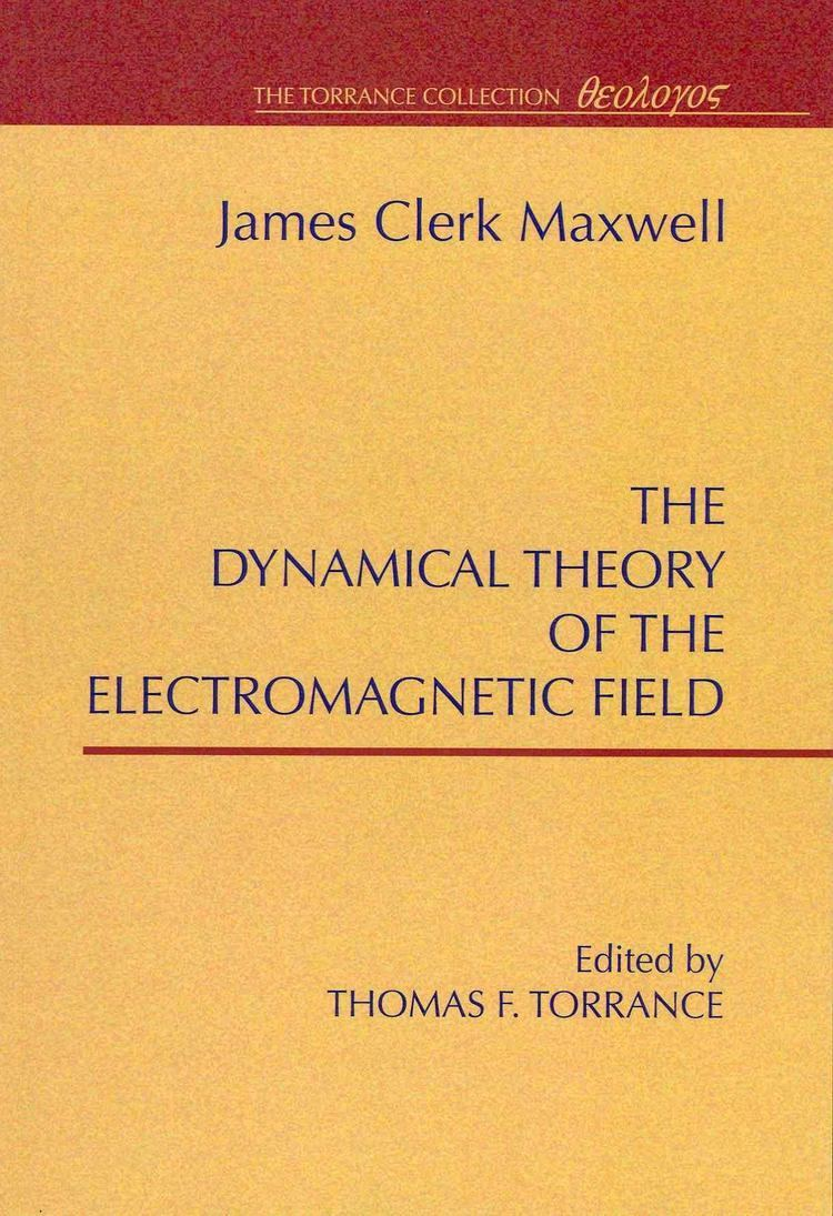 A Dynamical Theory of the Electromagnetic Field t3gstaticcomimagesqtbnANd9GcT7obUh0yxCURbFLe