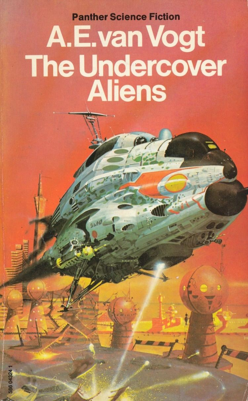 A. E. van Vogt SF Reviews The Undercover Aliens by A E Van Vogt