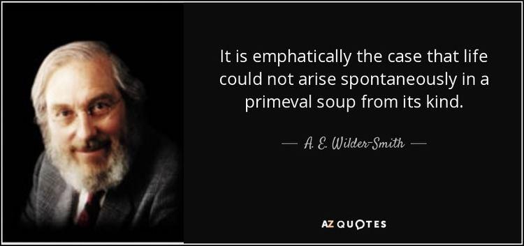 A. E. Wilder-Smith QUOTES BY A E WILDERSMITH AZ Quotes
