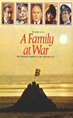 A Family at War Family at War John Finch writer and producer wwwjohnfinchcom