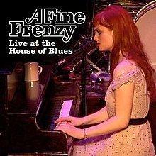 A Fine Frenzy Live at the House of Blues Chicago httpsuploadwikimediaorgwikipediaenthumbc