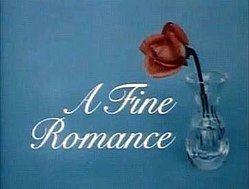 A Fine Romance (1981 TV series) A Fine Romance 1981 TV series Wikipedia