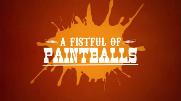 A Fistful of Paintballs