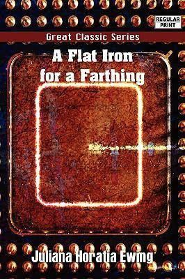 A Flat Iron for a Farthing t3gstaticcomimagesqtbnANd9GcQWhYUUV2Tx2Syxm2