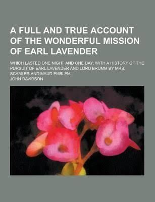 A Full and True Account of the Wonderful Mission of Earl Lavender t1gstaticcomimagesqtbnANd9GcQuBDPdQN2EkzNAa