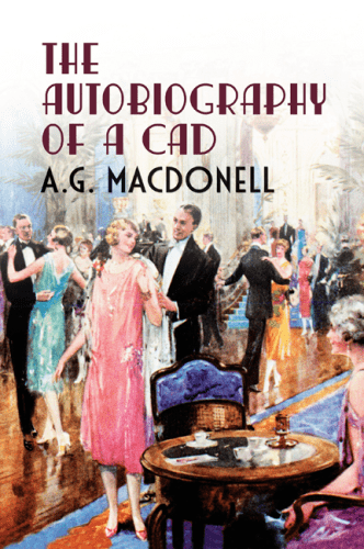 A. G. Macdonell Discover the Fonthill Complete A G Macdonell series