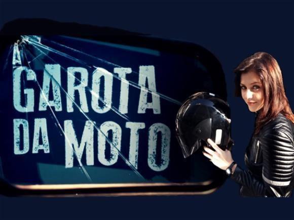 A Garota da Moto Srie A Garota da Moto retrata o mundo das duas rodas MOTOcombr