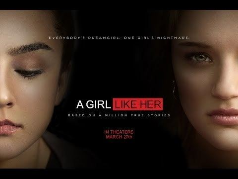 A Girl Like Her (2015 film) A Girl Like Her 2015 Official Trailer 1 YouTube
