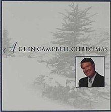 A Glen Campbell Christmas httpsuploadwikimediaorgwikipediaenthumb3
