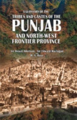 A Glossary of the Tribes and Castes of the Punjab and North-West Frontier Province t2gstaticcomimagesqtbnANd9GcTzoGW6O4LQ9O4QY5