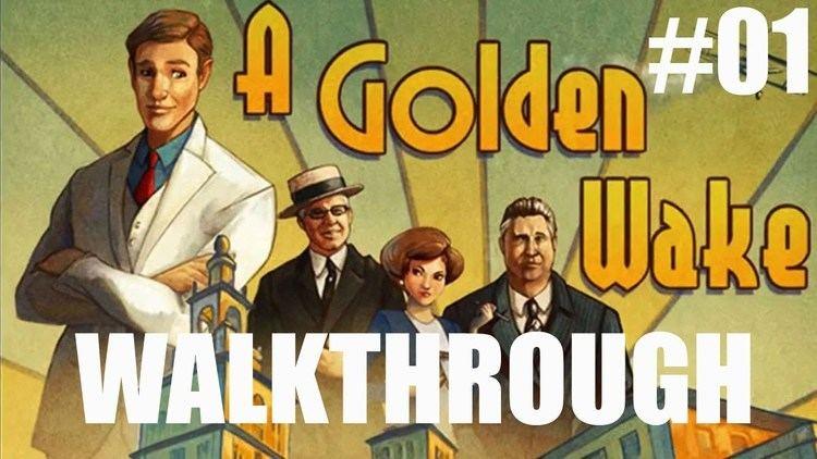 A Golden Wake A Golden Wake Gameplay Walkthrough Part 1 New York YouTube