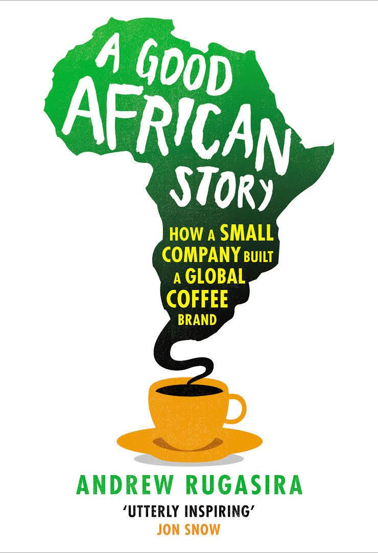 A Good African Story: How a Small Company Built a Global Coffee Brand t2gstaticcomimagesqtbnANd9GcTblBj8DpyijH73m