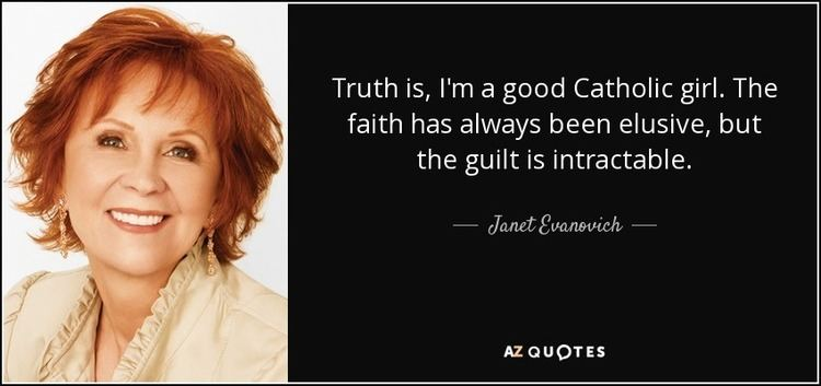A Good Catholic Girl Janet Evanovich quote Truth is Im a good Catholic girl The faith