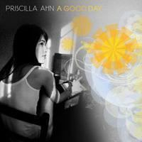 A Good Day (Priscilla Ahn album) httpsuploadwikimediaorgwikipediaenddeAlb