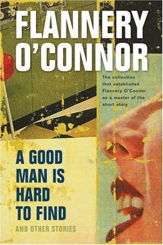 A Good Man Is Hard to Find (short story) infoalliancenetorgsitesdefaultfilesimagesmo