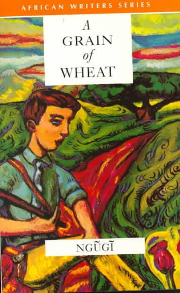A Grain of Wheat t0gstaticcomimagesqtbnANd9GcTsrZBOCUI6mkNU8O