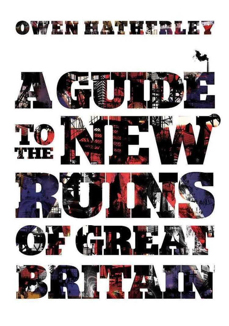 A Guide to the New Ruins of Great Britain t1gstaticcomimagesqtbnANd9GcSuOB5JqTl3G6YCbN