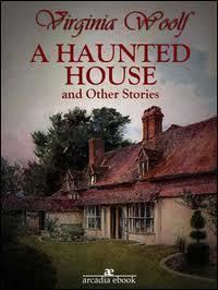 A Haunted House and Other Short Stories t0gstaticcomimagesqtbnANd9GcQ8ZBpeVvvYJCh1W6