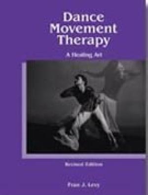 A Healing Art 9780883145319 DanceMovement Therapy A Healing Art AbeBooks